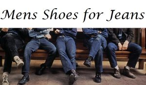 Mens shoes for jeans
